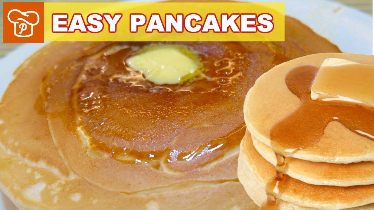 How to Make Easy Pancakes   Pinoy Easy Recipes
