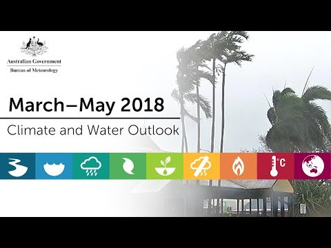 Climate and Water Outlook, March-May 2018