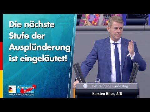 Die nächste Stufe der Ausplünderung ist eingeläutet! - Karsten Hilse - AfD-Fraktion im Bundestag