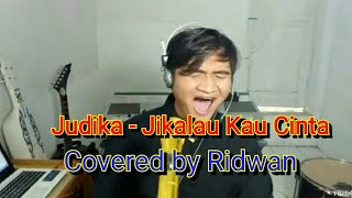 Video Judika - Jikalau Kau Cinta covered by Ridwan download MP3, 3GP, MP4, WEBM, AVI, FLV Juli 2018