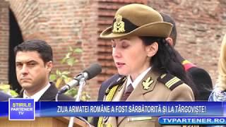 ZIUA ARMATEI ROMÂNE A FOST SĂRBĂTORITĂ ȘI LA TÂRGOVIȘTE!