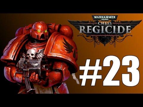 Let's Play Warhammer 40,000 Regicide #23 Unleash Fury  
