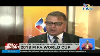 2018 FIFA World Cup: Star Times announce broadcast rights for FIFA