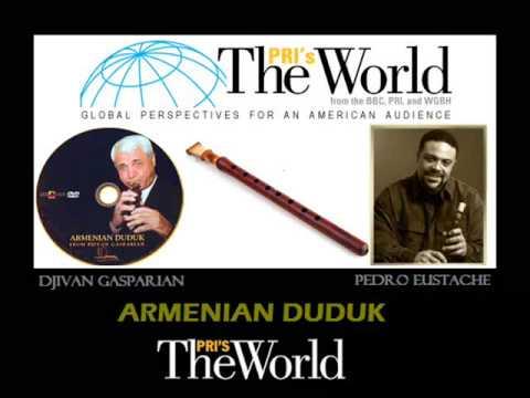 PRI The World: Armenian Duduk