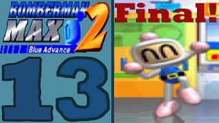 Bomberman Max 2 Blue Advance [Part 13] Happy Victory! [Final]