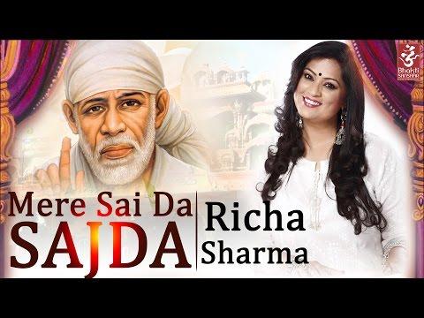 Mere Sai Da Sajda | Richa Sharma | Latest Sai Bhajan 2016 | Bhakti Sansaar