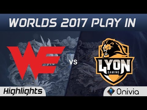 WE vs LYN Highlights WORLDS 2017 Play In Team WE vs Lyon Gaming by Onivia