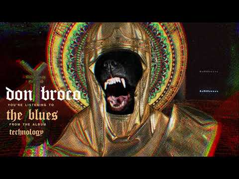 DON BROCO - The Blues (OFFICIAL AUDIO STREAM)