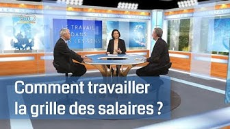 Comment travailler la grille des salaires ?