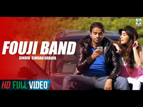 Fouji Band | Simran Goraya (Mr Wow) | Sara Gurpal | Full Video | 2015