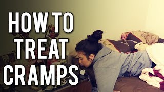 HOW TO TREAT PERIOD CRAMPS | HOW TO GET RID OF CRAMPS
