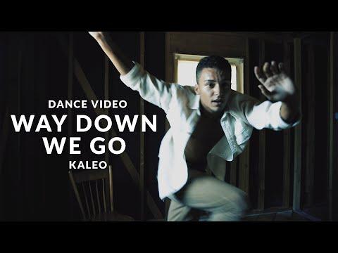 Kaleo  Way Down We Go Dance