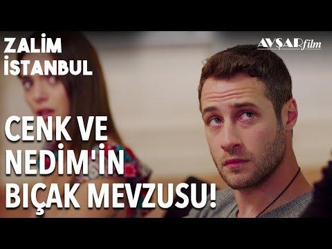 Cenk ve Şeniz Yemekte Nedim'le Karşı Karşıya! | Zalim İstanbul 18. Bölüm
