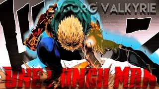 【AMV】OnePunchMan (One Punch Man) -『Cyborg Valkyrie』