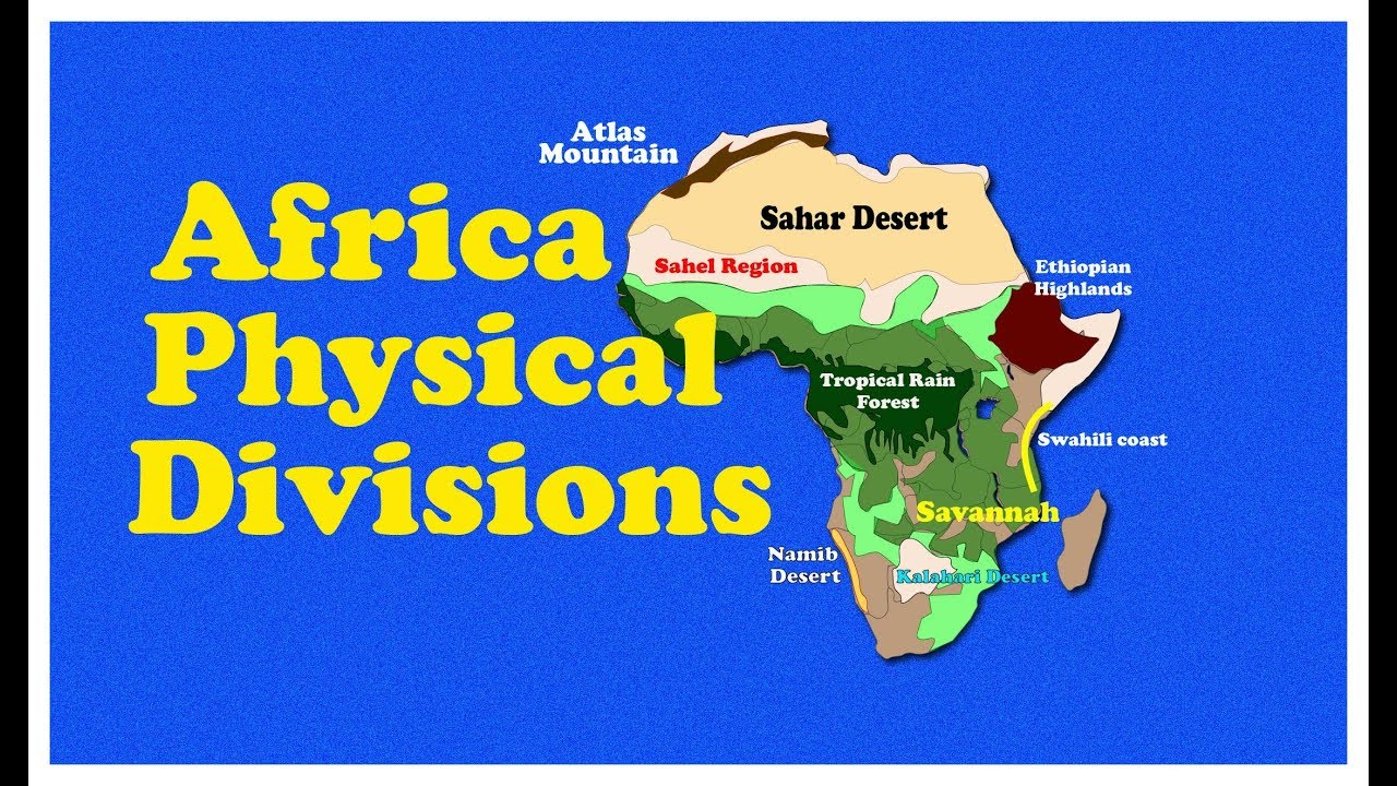 Physical Features Map Of Africa Africa Physical Features   YouTube