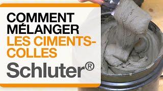 Comment mélanger les ciments-colles de Schluter®-Systems