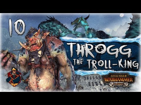 [10] INVADING TROLL COUNTRY - Total War: Warhammer Norsca (Throgg Campaign)