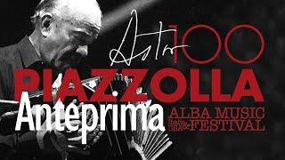 Piazzolla 100 - Anteprima