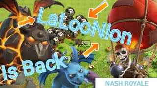 Clash Of Clans - The Return Of LaLooNion/LavaLoon ( episode #2 )