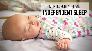MONTESSORI AT HOME: Independent Sleep