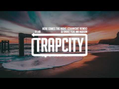 DJ Snake feat. Mr Hudson - Here Comes The Night (Crankdat Remix)