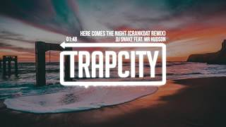 Download DJ Snake feat. Mr Hudson - Here Comes The Night (Crankdat Remix) Mp3 and Videos