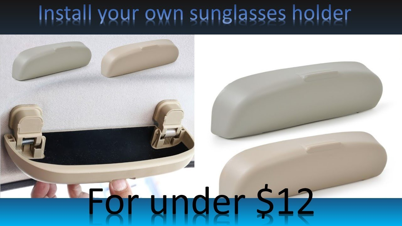 86f305f4390 Install a sunglasses holder in your car for under  12 - YouTube
