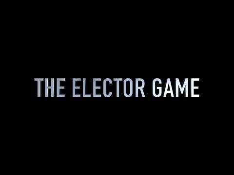 The Elector Game Official Trailer