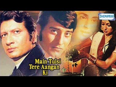 Download Main Tulsi Tere Angan Ki - Vinod Khanna - Nutan - Asha Parekh - Full Movie In 15 Mins
