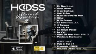 Download HOOSS // Mauvais délire Feat. A2L  // Audio officiel 2016 // #FrenchRivieraVol2 MP3 song and Music Video