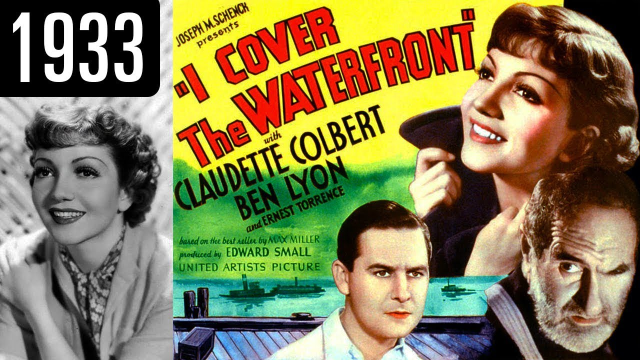 I Cover The Waterfront Full Movie Good Quality 1933 Youtube