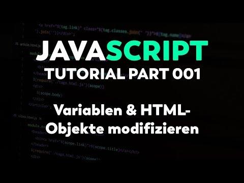JavaScript Tutorial: Variablen Und HTML Objekte Schreiben