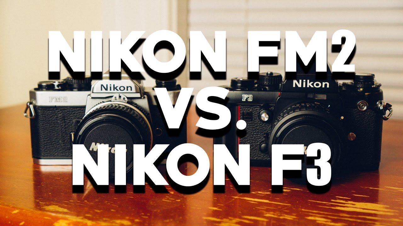 Nikon Fm2 Vs F3 Which Should You Choose Youtube Niion New Ordo Black