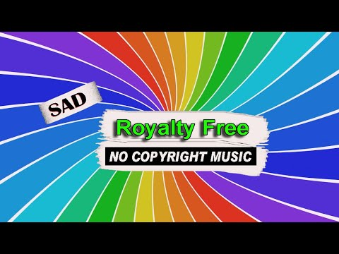 Free Sad Music For YouTube content creators | No Copyright Creative Commons distribution ||