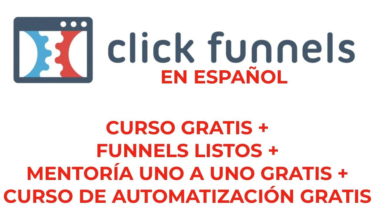 Tutorial CLICKFUNNELS Español I Curso y funnels GRATIS