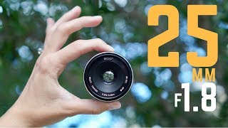 Another Cheap 25mm f/1.8 Lens!