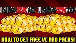 How to get FREE VC and open FREE PACKS! NBA 2K18 MYTEAM