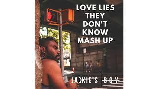 jackies boy love liesthey dont know mashup prod by alawn