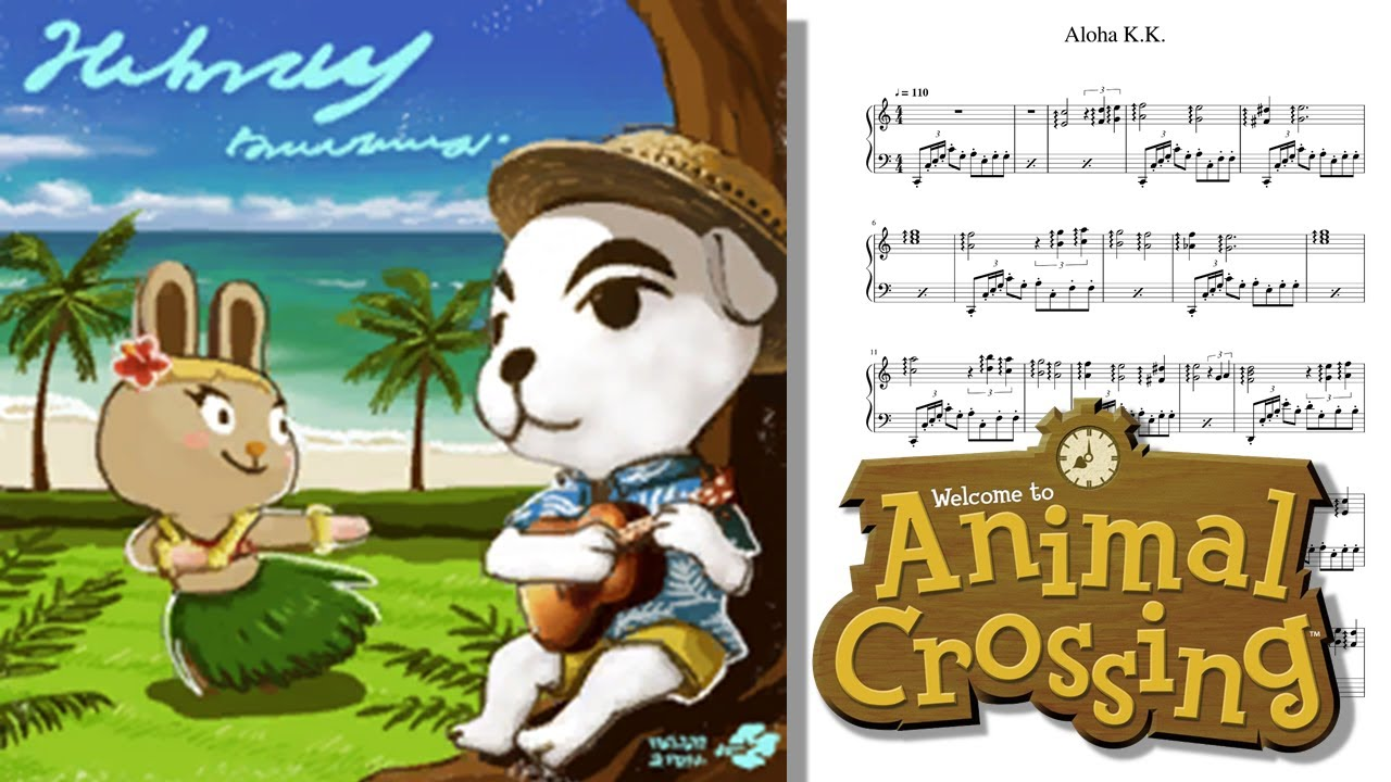 Animal Crossing Aloha K K Sheet For Piano Youtube