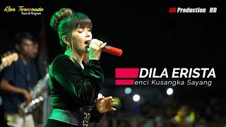 Download Dila Erista - Benci Kusangka Sayang - Ran Termoeda