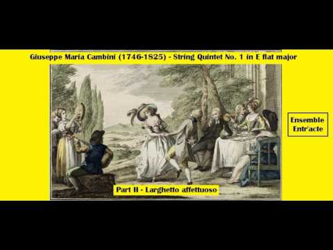 Giuseppe Maria Cambini (1746-1825) - String Quintet Nº 1 in E flat major - Part II