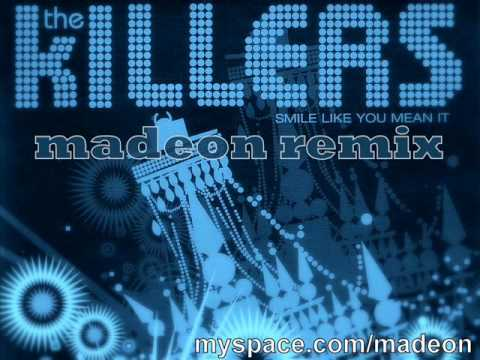 The Killers - Smile Like You Mean It (Madeon Remix)