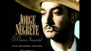 ALLA EN EL RANCHO GRANDE.- JORGE NEGRETE