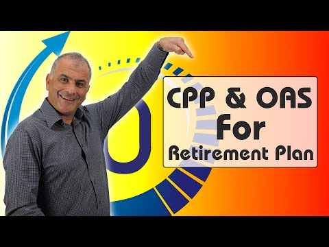 Canada Pension Plan & Old Age Security Retirement Plan