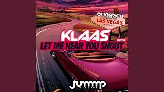 Let Me Hear You Shout (Original Mix)