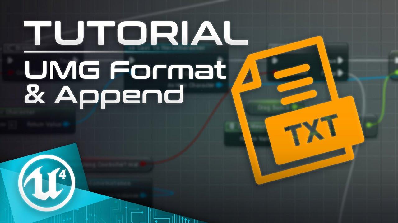 UE4 Tutorial - Formatting & Appending UMG Text