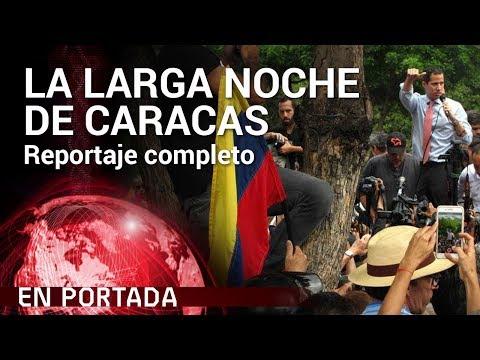 'La larga noche de Caracas' COMPLETO   En Portada