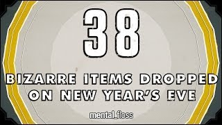 Repeat youtube video 38 Bizarre Items Dropped on New Year's Eve - mental_floss on YouTube (Ep. 40)