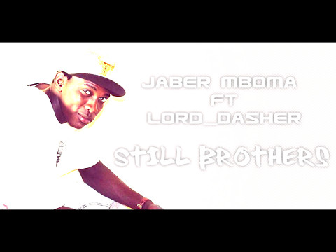 Jaber Mboma | Still Brothers | LorD_DasheR