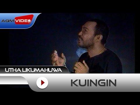 Utha Likumahuwa - Kuingin